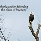 Thank you for defending the cause of freedom by Bonnie T.  Barry