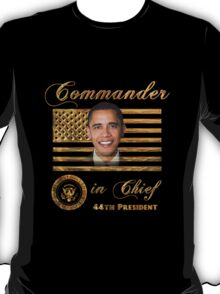 Commander in Chief, President Barack Obama T-Shirt