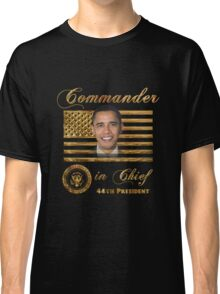 Commander in Chief, President Barack Obama Classic T-Shirt