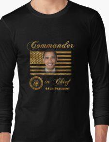 Commander in Chief, President Barack Obama Long Sleeve T-Shirt