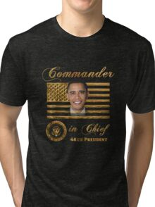 Commander in Chief, President Barack Obama Tri-blend T-Shirt