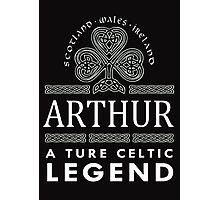 Scotland wales Ireland ARTHUR a true celtic legend-T-shirts & Hoddies Photographic Print