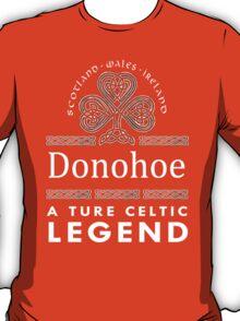Scotland wales Ireland Donohoe a true celtic legend-T-shirts & Hoddies T-Shirt