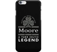 Scotland wales Ireland Moore a true celtic legend-T-shirts & Hoddies iPhone Case/Skin
