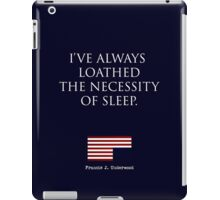 HOUSE OF CARDS QUOTE iPad Case/Skin