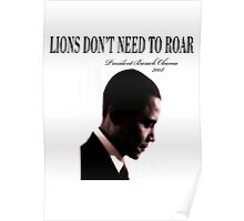 Barack Obama Lions Don't Need to Roar Poster
