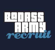 BADASS ARMY RECRUIT Kids Tee