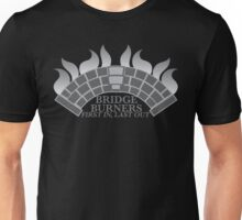 Bridge Burners First in, Last out in grey Unisex T-Shirt
