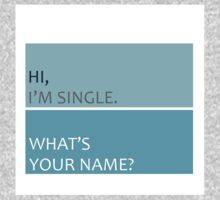 Hi, i'm single. What's your name? Kids Clothes