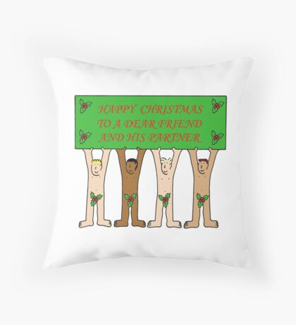 Happy Christmas Dear friend and his partner. Throw Pillow