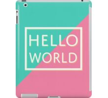 Hello World iPad Case/Skin