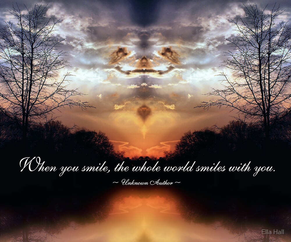 When you smile - Unknown Author by Ella Hall