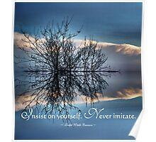 Never Imitate - Ralph Waldo Emerson  Poster