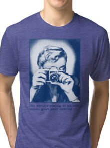 Grab your camera! Tri-blend T-Shirt