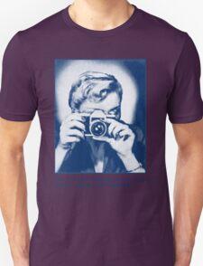 Grab your camera! T-Shirt