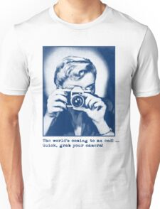 Grab your camera! Unisex T-Shirt