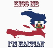 Kiss Me I'm Haitian Kids Clothes
