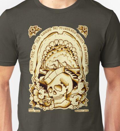 Bury Me at Sea T-shirt. Unisex T-Shirt