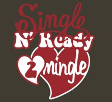 SINGLE N READY TO MINGLE by Heather Daniels