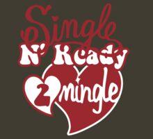 SINGLE N READY TO MINGLE by Heather Daniels