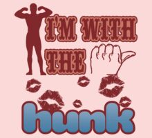 I'M WITH THE HUNK Kids Tee