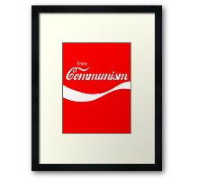 Enjoy Communism Framed Print