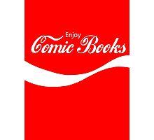 Enjoy Comic Books Photographic Print