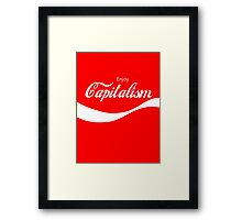 Enjoy Capitalism (b) Framed Print