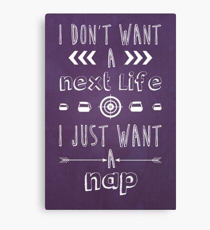 I Just Want A Nap Canvas Print