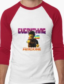 EVERYTHING IS AWESOME! Men's Baseball ¾ T-Shirt