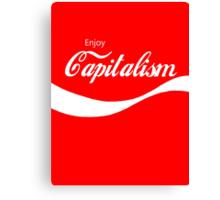 Enjoy Capitalism Canvas Print