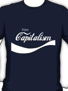 Enjoy Capitalism T-Shirt