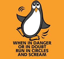 When in Danger or in Doubt Funny Penguin  Womens Fitted T-Shirt