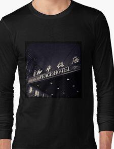 OLD SHANGHAI - Peace Hotel Long Sleeve T-Shirt