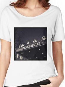 OLD SHANGHAI - Peace Hotel Women's Relaxed Fit T-Shirt