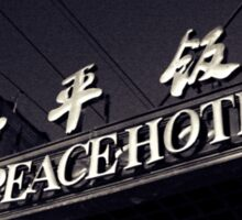 OLD SHANGHAI - Peace Hotel Sticker