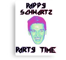 Paddy Schwartz, Party Timez? Canvas Print