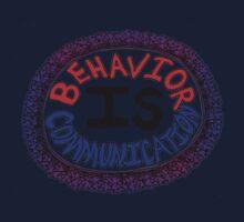 Behavior is Communication - light background Kids Tee