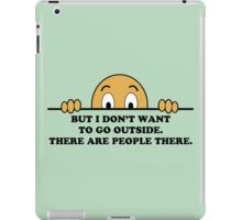 Social Phobia Humor Saying iPad Case/Skin