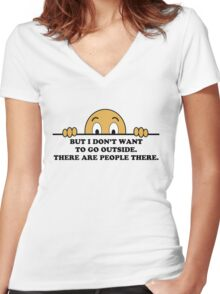 Social Phobia Humor Saying Women's Fitted V-Neck T-Shirt