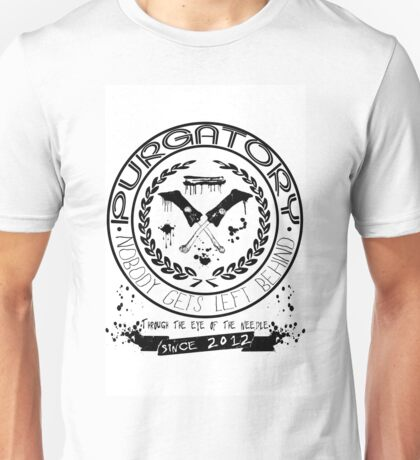 Purgatory: Nobody Gets Left Behind Unisex T-Shirt