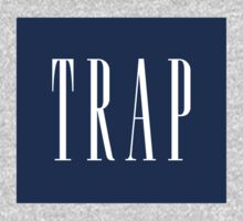 TRAP - (dap) by LifeSince1987