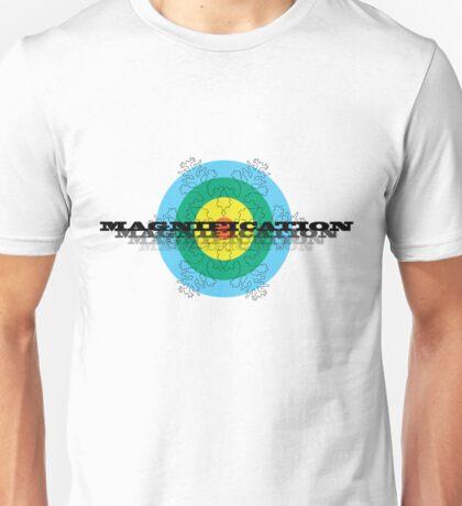 Magnification  Unisex T-Shirt