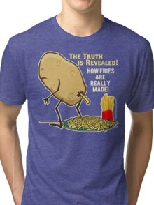 How Fries Are Really Made Humor Tri-blend T-Shirt