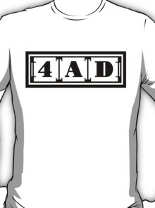 4AD  T-Shirt