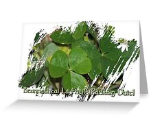 A blessed St. Patrick's Day to you! Greeting Card