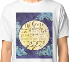 Walter Mitty Quote Classic T-Shirt