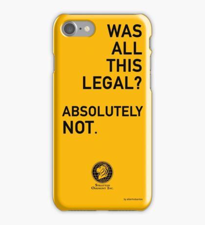 Was all this legal? Absolutely not. iPhone Case/Skin