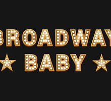 Broadway Baby by byebyesally