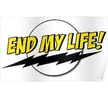 End My Life! Poster